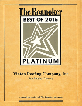The Roanoker Best of 2016 Platinum Award Vinton Roofing Company Inc.